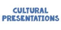 Cultural Presentations Listings