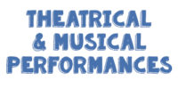 Theatre and Musical Performances